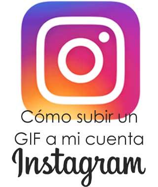 Cómo publicar un GIF en mi cuenta de Instagram