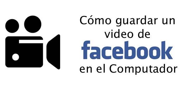 guardar video de facebook