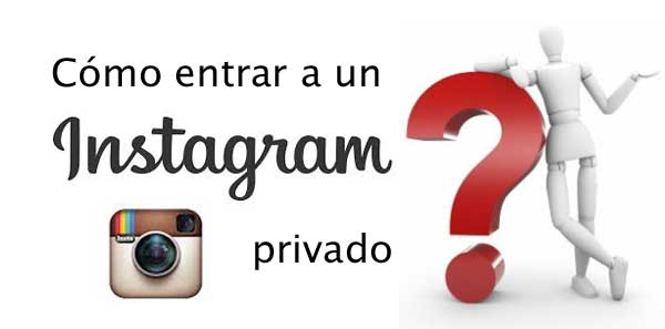 como entrar a un instagram privado