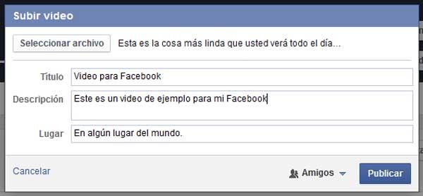 formulario lleno para subir video en facebook