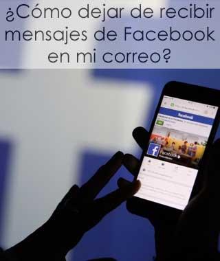 Desactivar mensajes de Facebook al correo