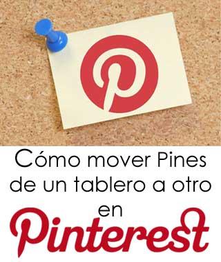 Cómo mover Pines en Pinterest