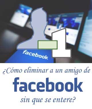 Eliminar a un amigo de Facebook sin que sepa