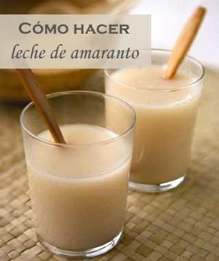 Cómo preparar leche de amaranto en casa