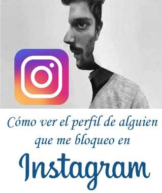 Ver perfil de persona que me bloqueo en Instagram