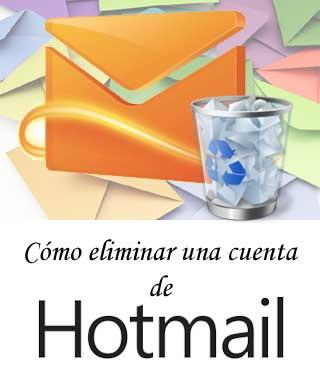 Eliminar una cuenta de Hotmail para siempre