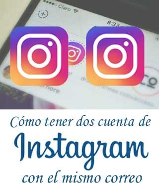 Cómo crear otra cuenta de Instagram con el mismo correo