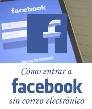 Ingresar a Facebook sin mail