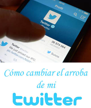 Modificar nombre de usuario en Twitter, Cómo cambiar el arroba de mi Twitter