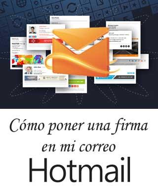 Cómo crear una firma en Hotmail