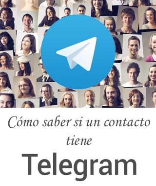 Cómo saber si una persona tiene Telegram