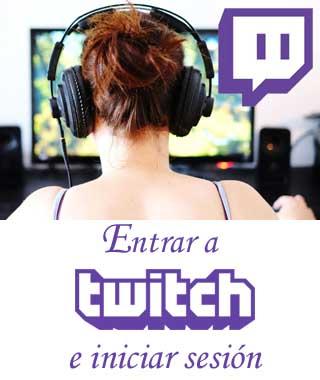 Entrar a Twitch
