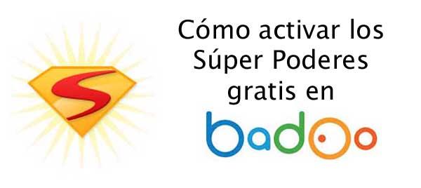Superpoderes gratis activar para siempre badoo ▷ Badoo