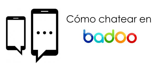 Chatear quiere en badoo significa alguien ᐈ Badoo:
