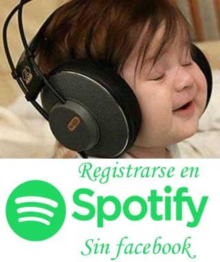 Registrarse en Spotify sin Facebook y gratis   Guía fácil