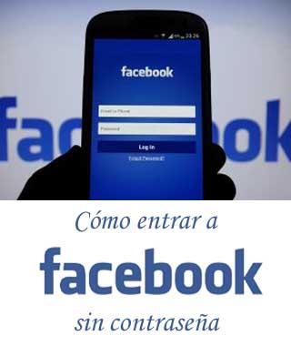 ᐅ Cómo Entrar A Facebook Directo Sin Contraseña Desde Un Celular Fácil Y Rápido