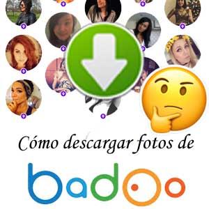 Cómo Descargar Fotos De Badoo Guardar Fotos De Badoo